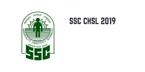 एसएससी सीएचएसएल 2019 के लिए आवेदन प्रक्रिया शुरू