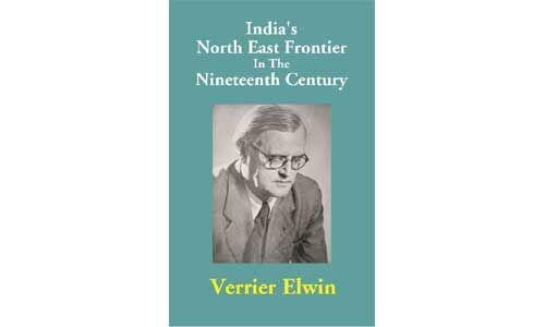 एल्विन : एक खलनायक जिसने भारत की वनवासी अस्मिता को खंडित किया...!