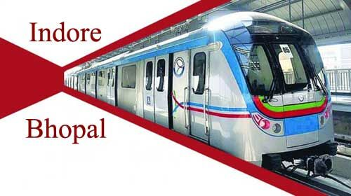 कैबिनेट: भोपाल, इंदौर मेट्रो रेल प्रोजेक्ट को मंजूरी